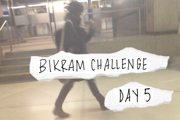Post image for My Bikram Journal Day 5, Final Day!!