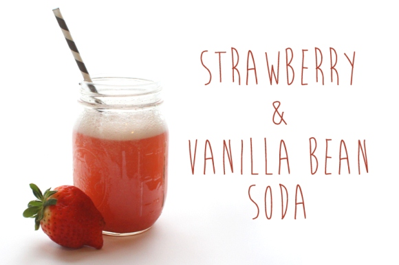 Post image for Perfect Picnic Recipes: Strawberry Vanilla Bean Soda