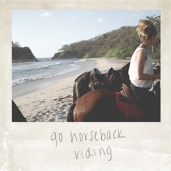 Go horseback riding