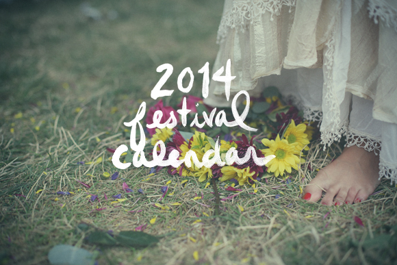 Post image for UPDATE: 2014 Festival Calendar