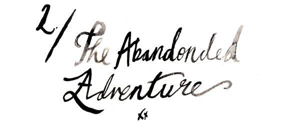 The Abandoned Adventure