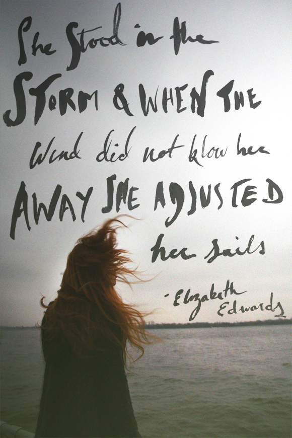 Monday Quote She Stood In The Storm