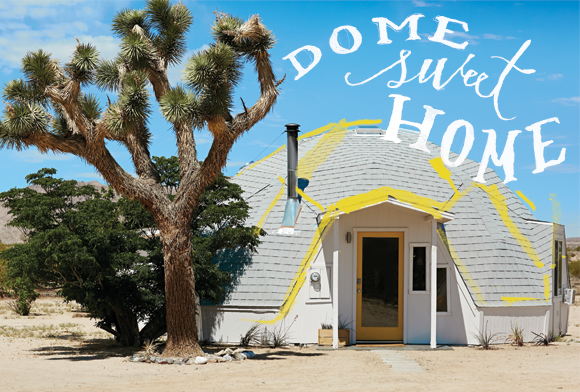 Post image for Dome Sweet Home
