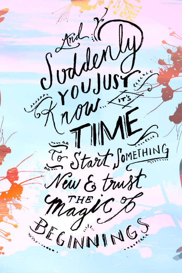 Monday Quote: The Magic Of Beginnings