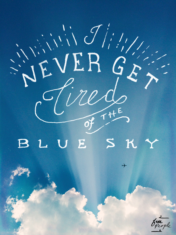 Post image for Monday Quote: Blue Sky