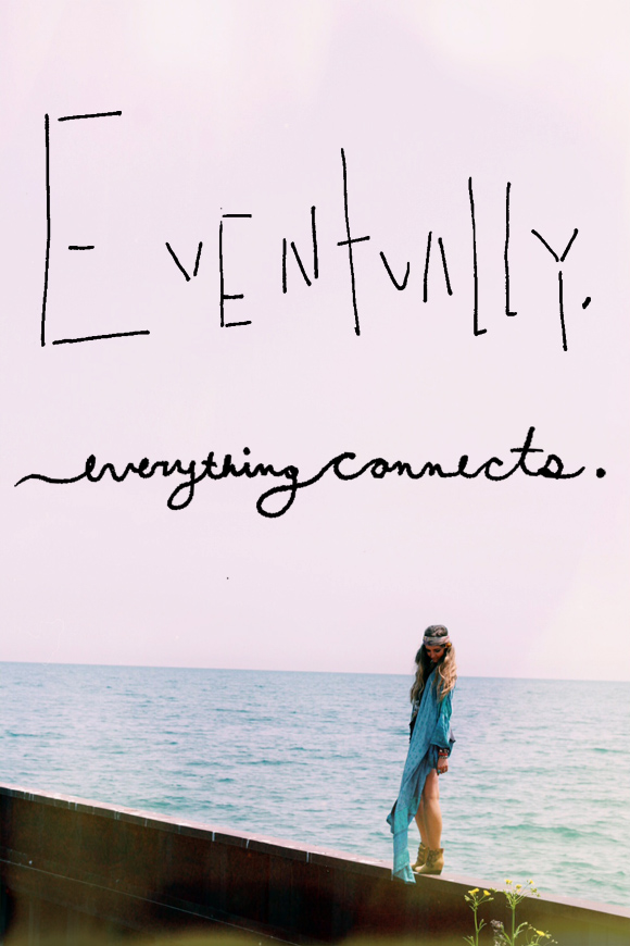 Post image for Monday Quote: Everything Connects