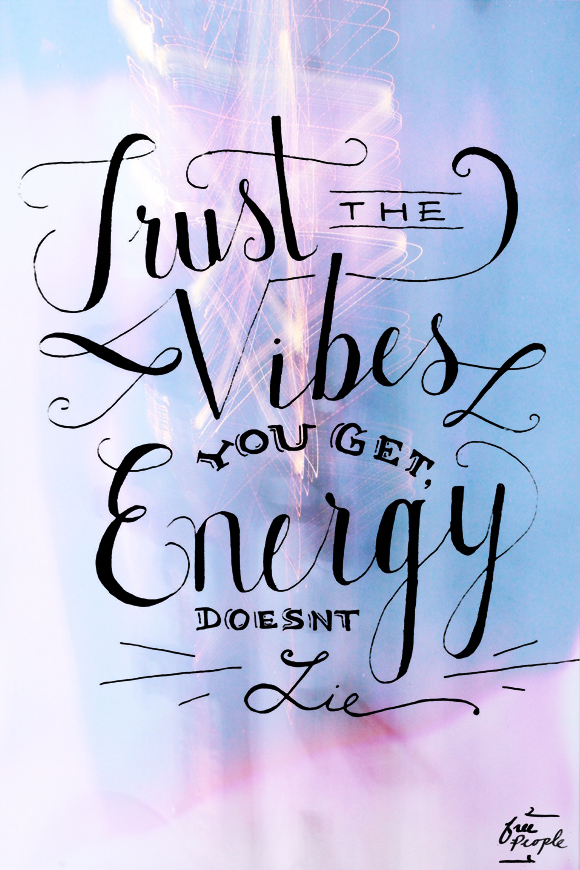 Post image for Monday Quote: Vibes