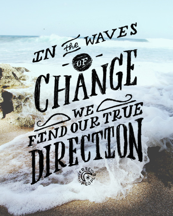 How Do You Ride The Waves Of Change