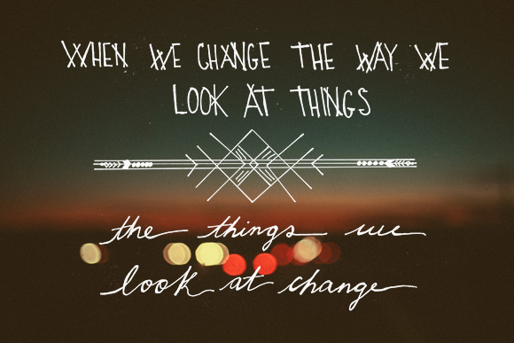 Post image for Change The Way You Look At Things